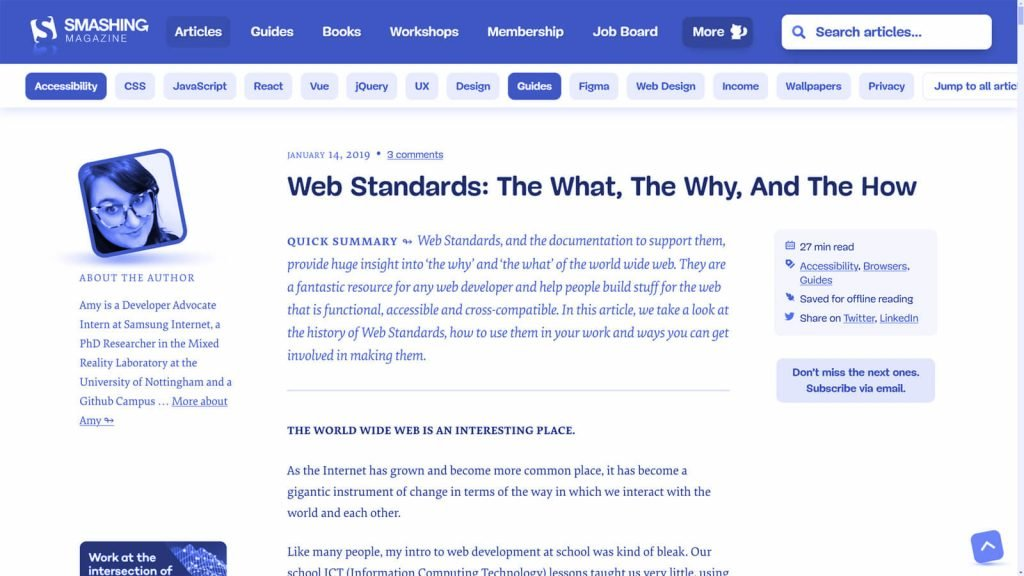 Standardele Web sunt unele din cele mai bune lucruri care s-au întâmplat meseriei de Web / Front End Developer, pentru că prin standarde au evoluat atât browserele cât și munca oamenilor din domeniu.
